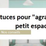 """6 astuces pour """"agrandir"""" un petit espace."""