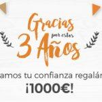 Cumplimos tres años y te damos las gracias regalándote 1000 euros