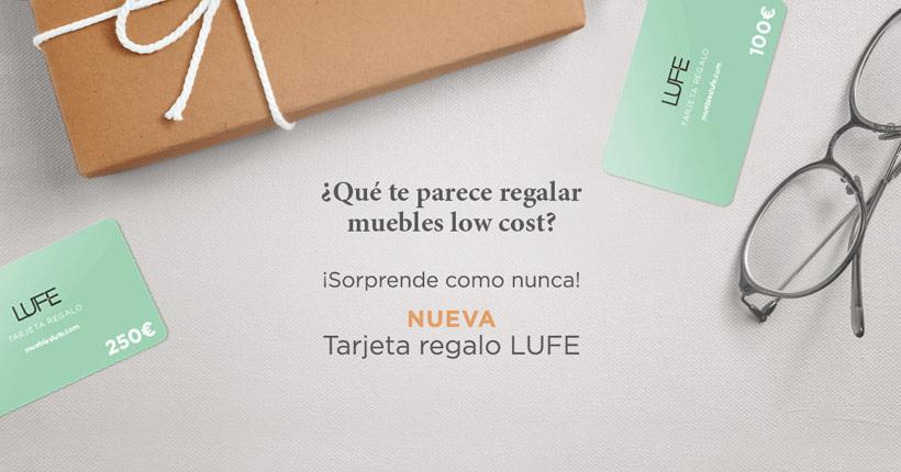 Tarjeta regalo LUFE para regalar muebles baratos online